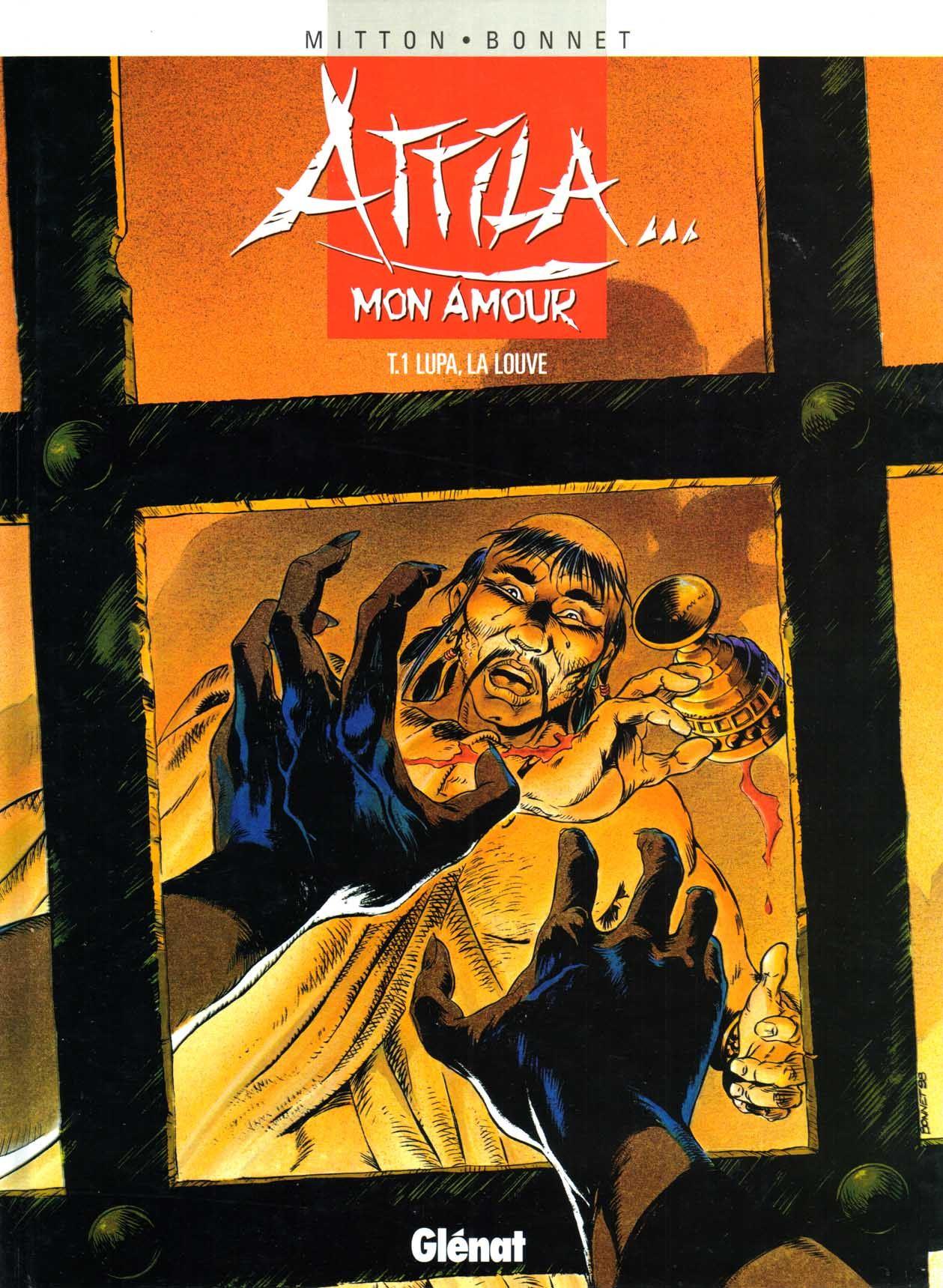 Attila Mon Amour 1 Lupa la Louve de Jean-Yves Mitton, Franck Bonnet