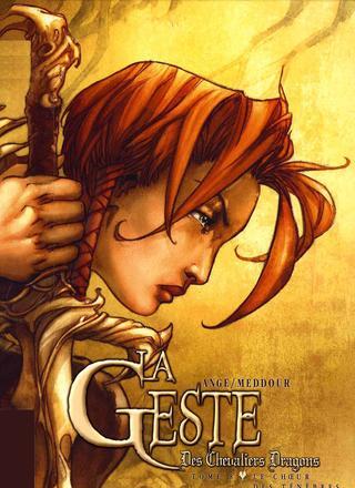 La Geste des Chevaliers Dragons 8 Le Choeur des Tenebres par Alberto Varanda, Ange
