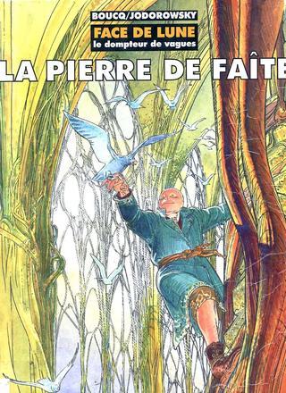 Face de Lune 2 La Pierre de Faite par Alexandro Jodorowsky, Francois Boucq