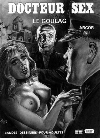 Docteur Sex Le Goulag de Arcor Hofmann