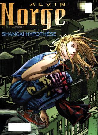 Alvin Norge 4 Shangai Hypothese par Chris Lamquet