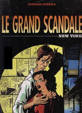 Le Grand Scandale 1 New York par Christian Godard, Julio Ribera