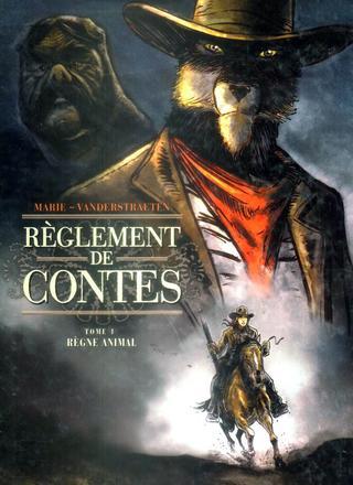 Reglement de Contes 1 Regne Animal par Damien Marie, Damien Vanderstraeten