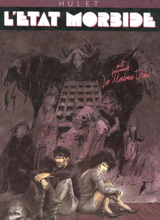 L'Etat Morbide 1 La Maison-Dieu par Daniel Hulet