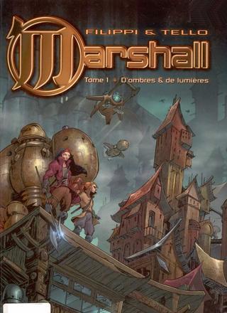 Marshall 1 de Denis-Pierre Filippi, Jean-Florian Tello