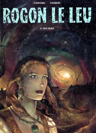 Rogon le Leu 4 Den Bleiz par Didier Convard, Alexis Chabert
