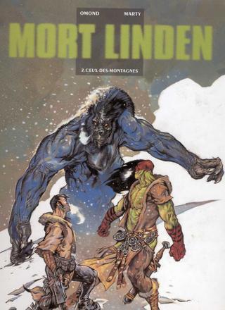 Mort Linden 2 Ceux Des-Montagnes par Eric Omond, Lionel Marty