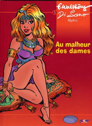 Au Malheur Des Dames de Francois Walthery