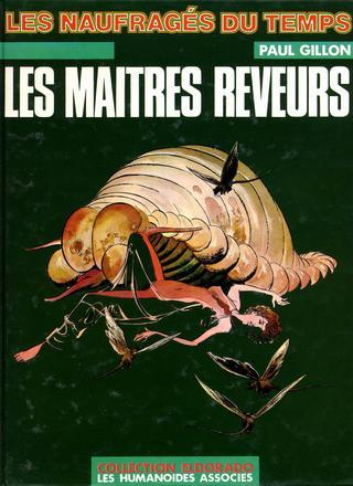 Les Naufrages du Temps 6 par Jean-Claude Forest, Paul Gillon