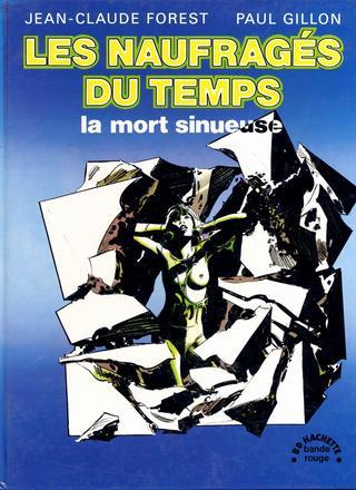 Les Naufrages du Temps 2 par Jean-Claude Forest, Paul Gillon