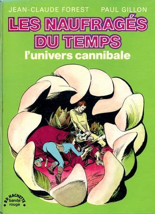 Les Naufrages du Temps 4 par Jean-Claude Forest, Paul Gillon