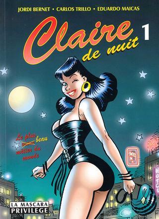 Claire de Nuit 1 by Jordi Bernet, Claudio Trinca