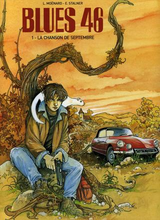 Blues 46 1 La Chanson de Septembre par Laurent Moenard, Eric Stalner