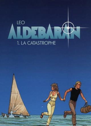 Aldebaran 1 La Catastrophe par Leo