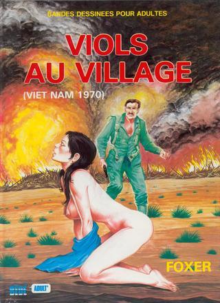 Sex in Vietnamn Viols au Village de Loic Foster