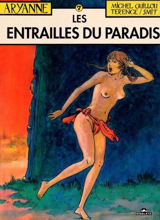 Aryanne 7 Les Entrailles du Paradis de Michel Guillou, Jean-Claude Smit, Terence