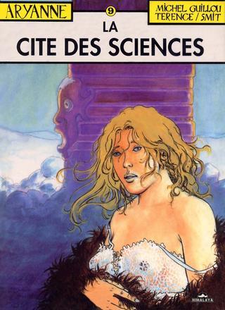 Aryanne 9 La Cite des Sciences de Michel Guillou, Jean-Claude Smit, Terence
