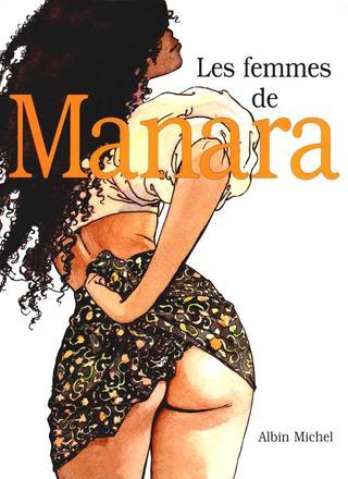 Les Femmes de Manara van Milo Manara