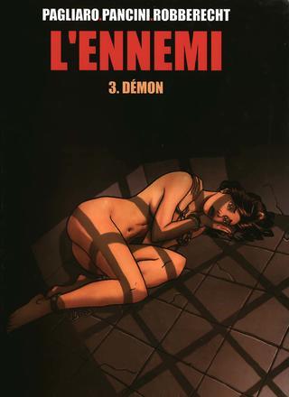 L'Ennemi 3 Demon par Thierry Robberecht, Alberto Pagliaro