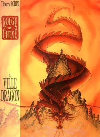 Rouge de Chine 1 Ville Dragon par Thierry Robin