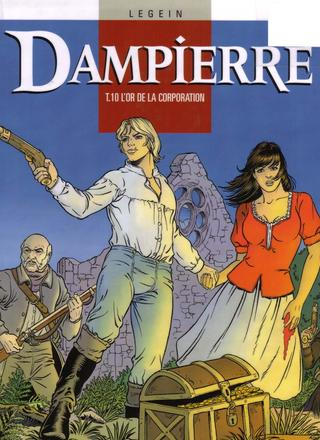 Dampierre 10 L'Or de la Corporation par Yves Swolfs