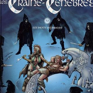 Les Traine-Tenebres 2 Les Dents du Dragon par Brice Tarvel, Peter Nielsen