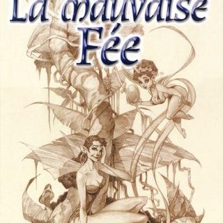 La Mauvaise Fee par Carlos Trillo, Horacio Domingues