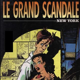 Le Grand Scandale 1 New York par Christian Godard, Julio Ribera
