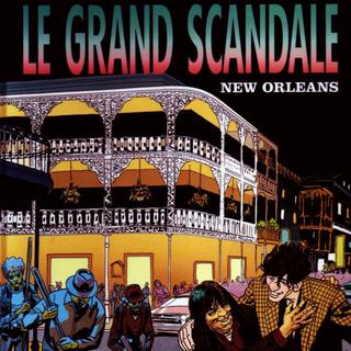 Le Grand Scandale 4 New Orleans par Christian Godard, Julio Ribera