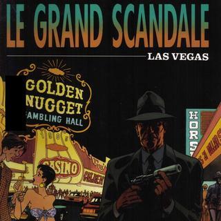 Le Grand Scandale 2 Las Vegas par Christian Godard, Julio Ribera