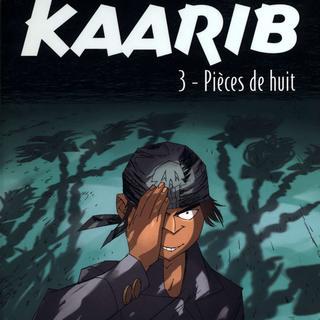 Kaarib 3 Pieces de Huit par David Calvo, Jean-Paul Krassinsky