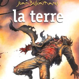 Les Quatre Voyages de Juan Buscamares 3 La Terre par Felix Vega