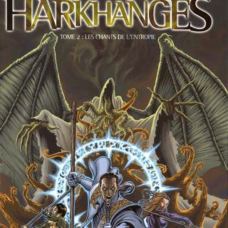 Harkhanges 2 Les Chants de L'Entropie par Francois Froideval, Fabrice Angleraud