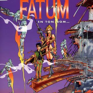 Fatum 4 En Ton Nom par Francois Froideval, Franck Picard