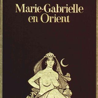 Marie-Gabrielle en Orient de George Pichard