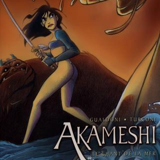 Akameshi 1 Le Chant de la Mer par Giovanni Gualdoni, Stefano Turconi