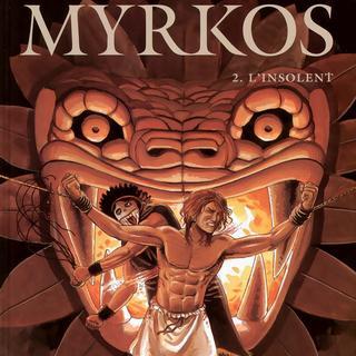 Myrkos 2 L'Insolent par Jean-Charles Kraehn, Miguel de Lalor Imbiriba