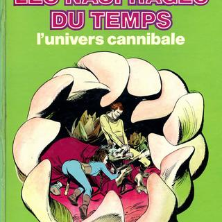 Les Naufrages du Temps 4 par Jean-Claude Forest, Paul Gillon