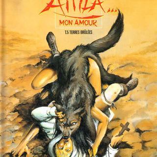 Attila Mon Amour 5 Terres brulees de Jean-Yves Mitton, Franck Bonnet