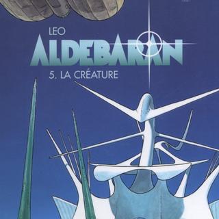Aldebaran 5 La Creature par Leo