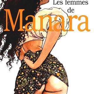 Les Femmes de Manara de Milo Manara