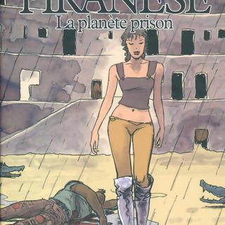 La Planete Prison de Milo Manara