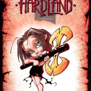 Hardland 2 Le Minotaure par Pascal Brau