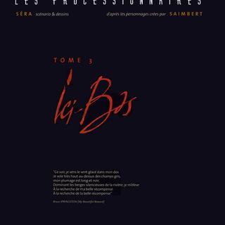 Les Processionnaires 3 Ici-bas par Serra, Philippe Saimbert