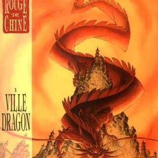 Rouge de Chine 1 Ville Dragon par Thierry Robin