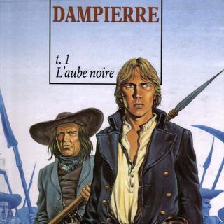 Dampierre 1 L'Aube Noire par Yves Swolfs