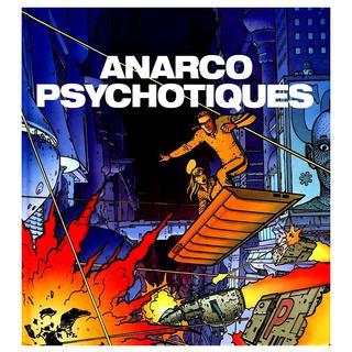 Avant l'Incal 4 Anarcopsychotiques par Zoran Janjetov, Alexandro Jodorowsky