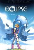 Eclipse 1 Au-dela par Antoine Ozanam, Sebastien Vastra