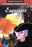 Les Suites Venitiennes 1 Esquisses par Eric Warnauts, Raives