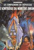 Les Compagnons du Crepuscule 1 Le Sortilege du Bois des Brumes par Francois Bourgeon